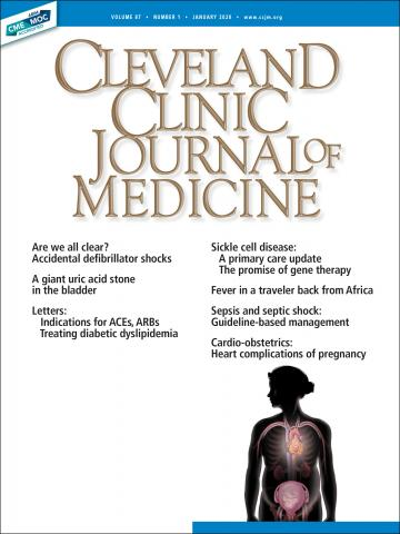 Cleveland Clinic Journal of Medicine: 87 (1)