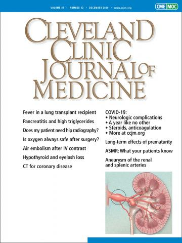 Cleveland Clinic Journal of Medicine: 87 (12)