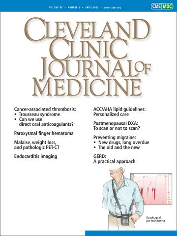 Cleveland Clinic Journal of Medicine: 87 (4)