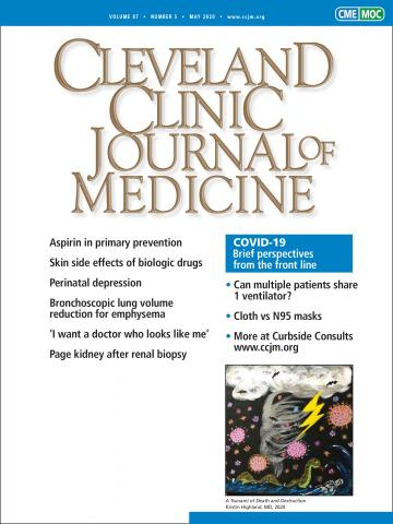 Cleveland Clinic Journal of Medicine: 87 (5)