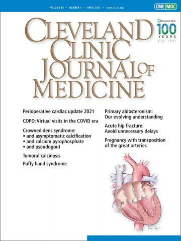Cleveland Clinic Journal of Medicine: 88 (4)