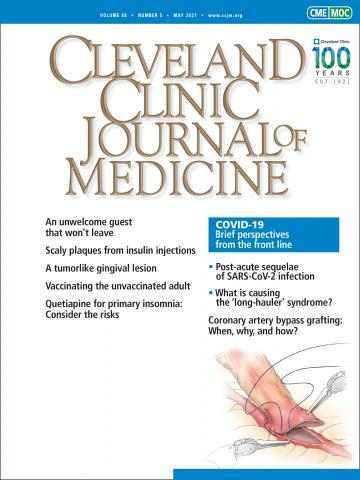 Cleveland Clinic Journal of Medicine: 88 (5)