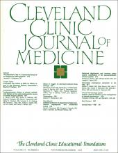 Cleveland Clinic Journal of Medicine: 54 (6)