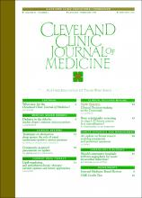 Cleveland Clinic Journal of Medicine: 63 (1)