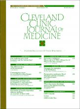 Cleveland Clinic Journal of Medicine: 63 (5)