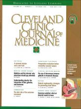 Cleveland Clinic Journal of Medicine: 63 (6)