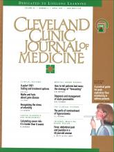 Cleveland Clinic Journal of Medicine: 64 (4)