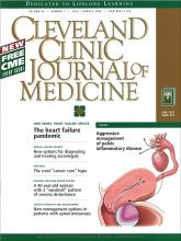Cleveland Clinic Journal of Medicine: 65 (7)