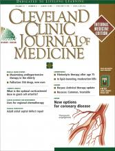 Cleveland Clinic Journal of Medicine: 67 (8)
