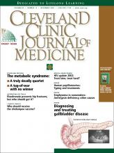 Cleveland Clinic Journal of Medicine: 69 (12)