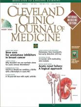 Cleveland Clinic Journal of Medicine: 69 (7)