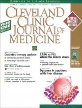 Cleveland Clinic Journal of Medicine: 73 (4)