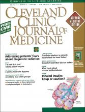 Cleveland Clinic Journal of Medicine: 73 (6)