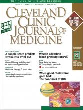 Cleveland Clinic Journal of Medicine: 74 (10)