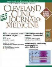 Cleveland Clinic Journal of Medicine: 74 (11)