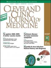 Cleveland Clinic Journal of Medicine: 75 (12)