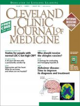 Cleveland Clinic Journal of Medicine: 76 (1)