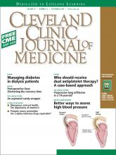Cleveland Clinic Journal of Medicine: 76 (11)