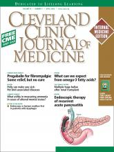 Cleveland Clinic Journal of Medicine: 76 (4)