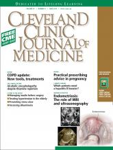 Cleveland Clinic Journal of Medicine: 81 (6)
