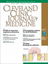 Cleveland Clinic Journal of Medicine: 82 (1)