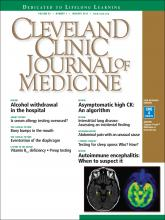 Cleveland Clinic Journal of Medicine: 83 (1)